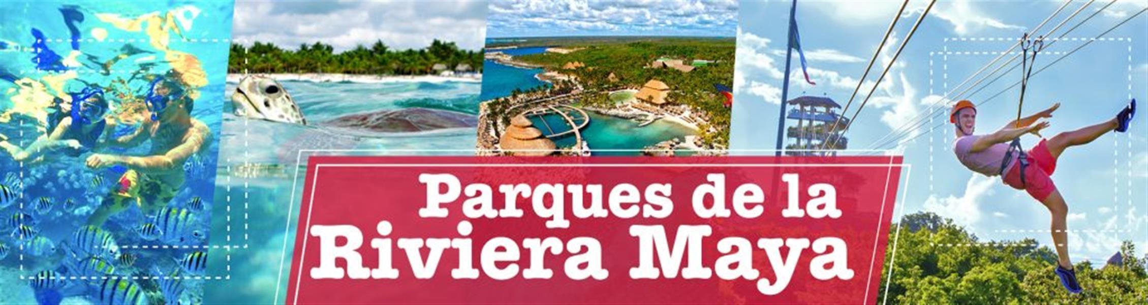 10 parques riviera maya nuevo