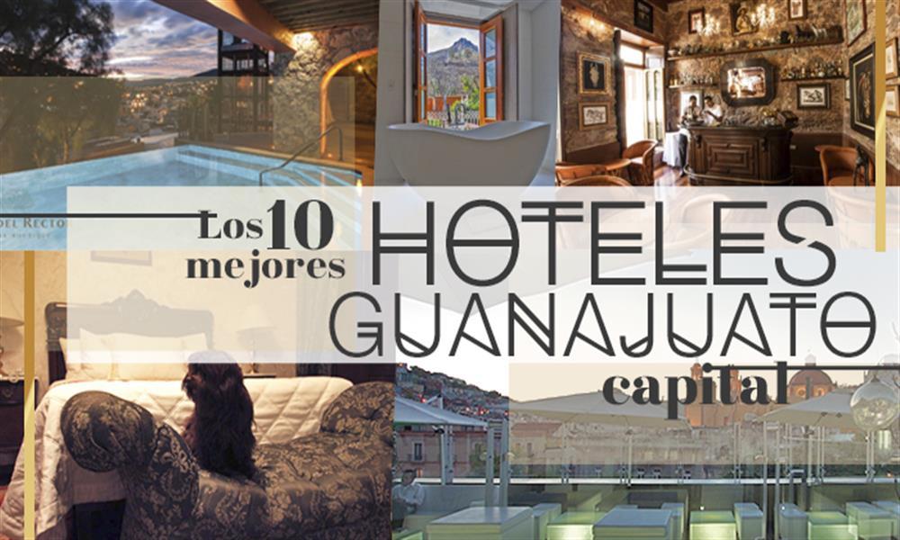 Descubre los 10 mejores hoteles de Guanajuato Capital