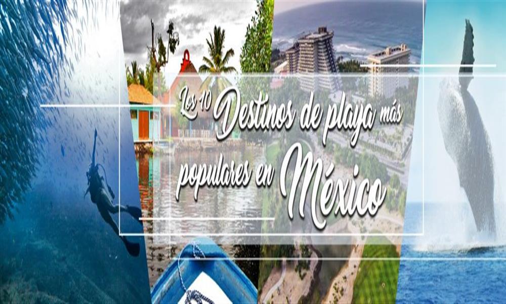 Las 10 playas más populares de México ¡Visítalas!