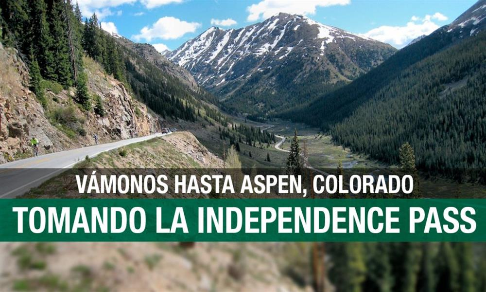 Disfruta Colorado a través de la Independence Pass