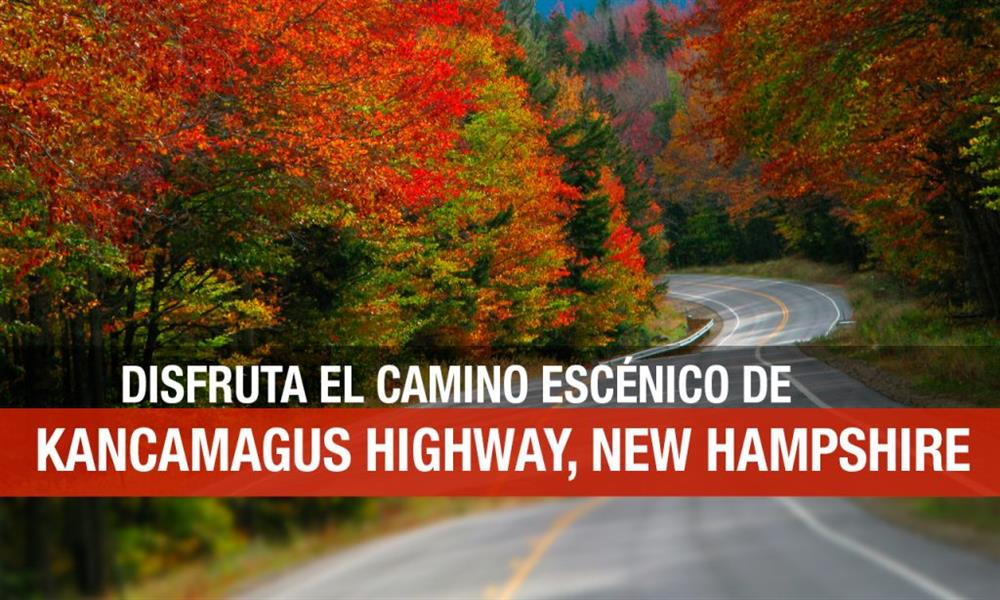 Kancamagus Highway: la ruta escénica que amarás