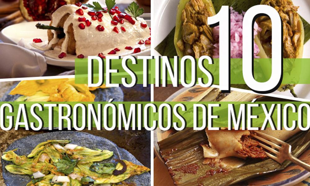 10 destinos gastronómicos de México