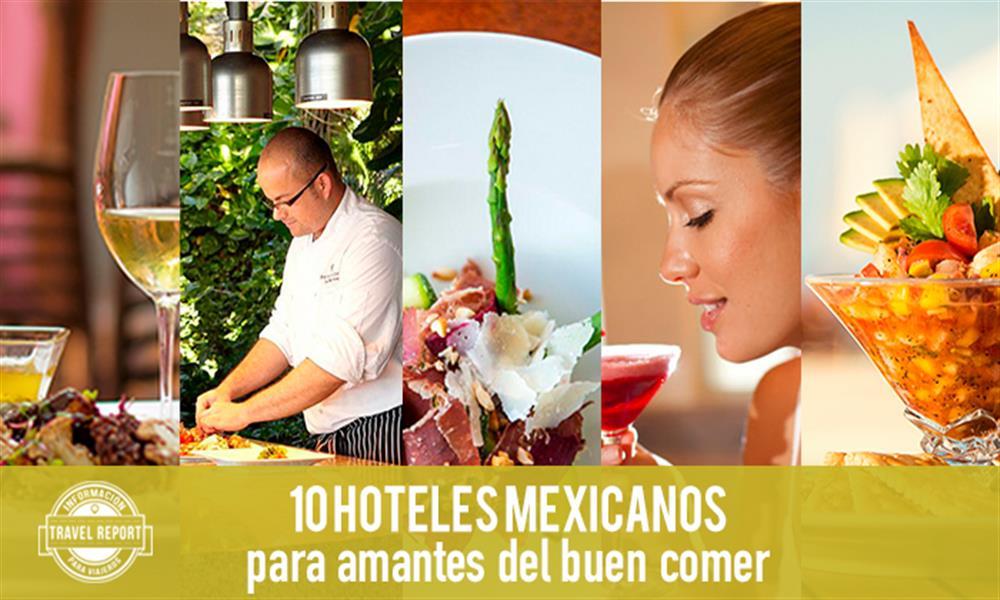 10 hoteles con los mejores restaurantes en México