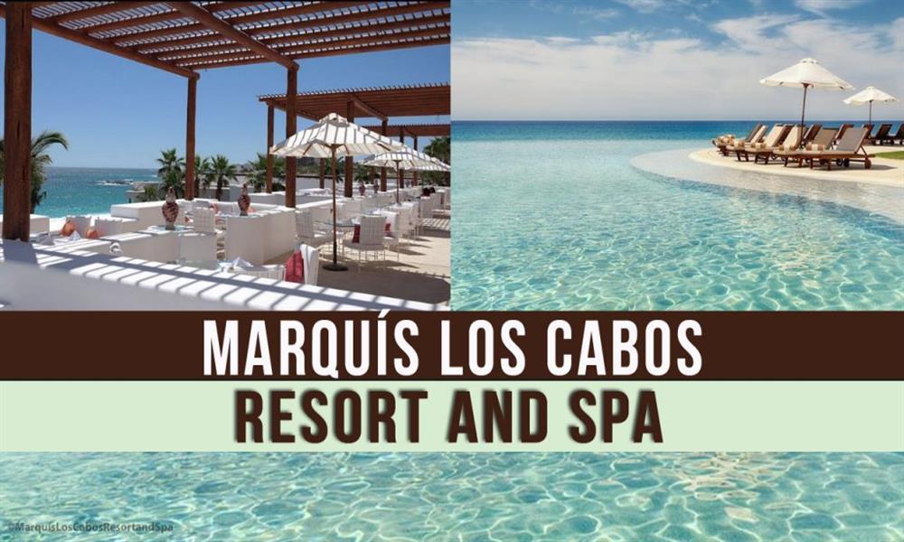 Marquís Los Cabos: un lugar perfecto para una escapada romántica