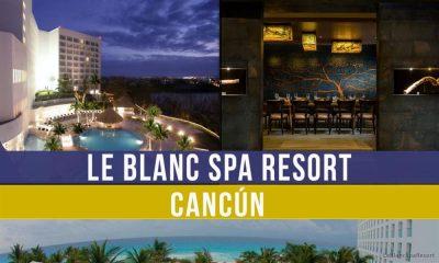 Hotel Le Blanc: hospitalidad y detalles en Cancún