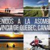 Las mejores cosas para hacer y ver en la Provincia de Quebec