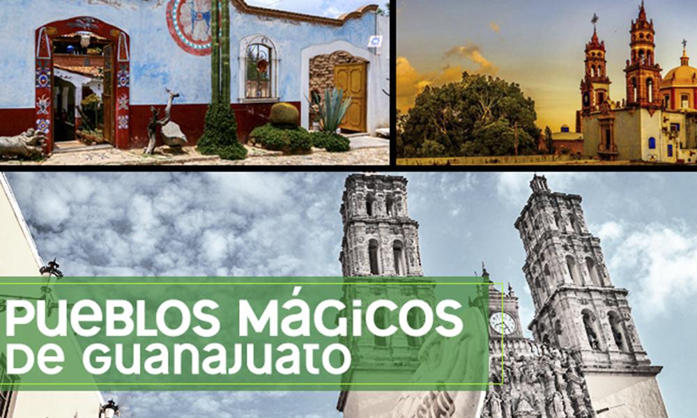 ¡Escápate a los Pueblos Mágicos de Guanajuato!