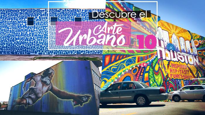 Mejores cosas que hacer en Houston, Texas Arte Urbano