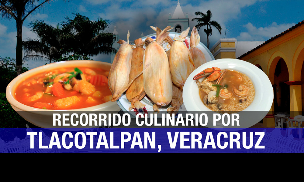 Ten un recorrido culinario en Tlacotalpan, Veracruz