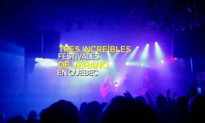 festivales verano provincia quebec