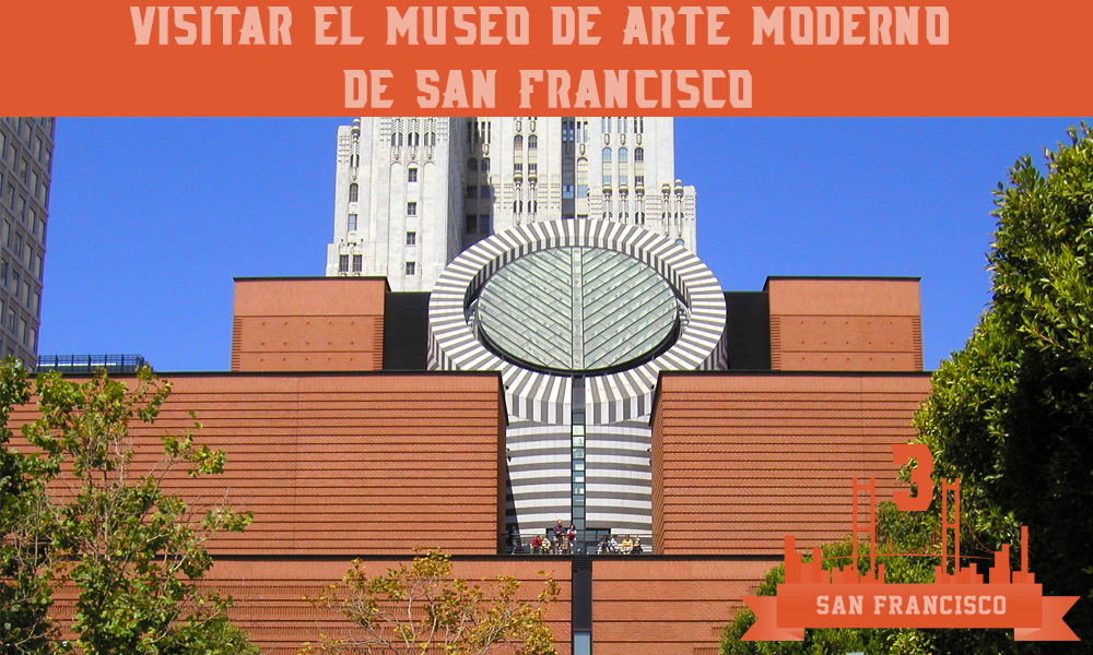 Museo de Arte Moderno de San Francisco que hacer