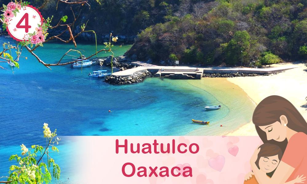 Bahía de Huatulco Acapulco Guerrero destinos para festejar a mamá