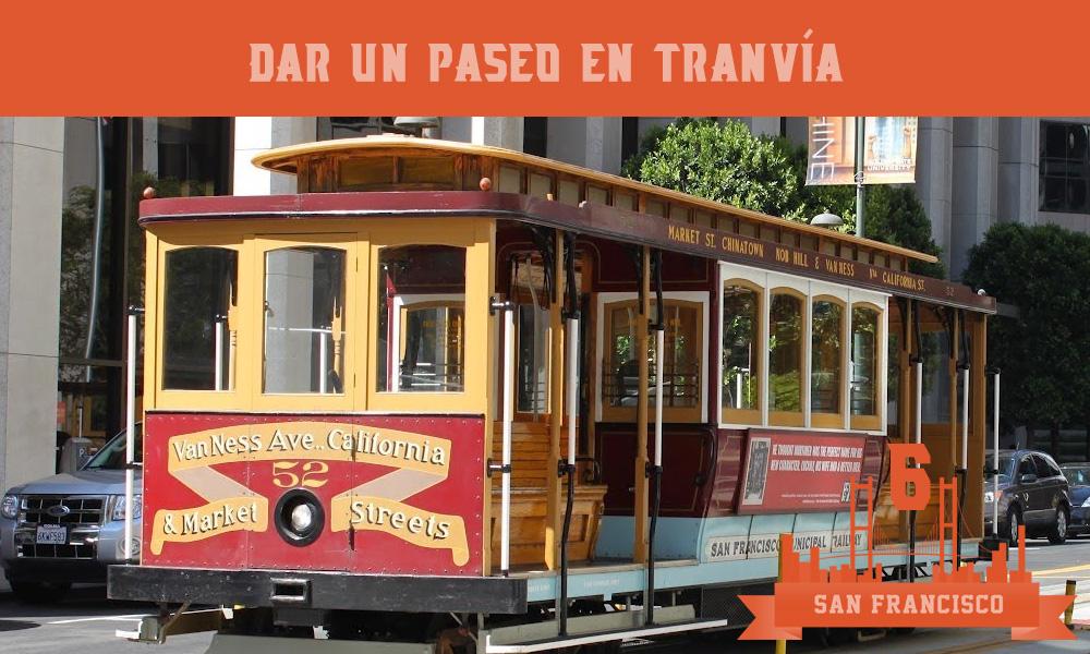 Qué hacer en San Francisco Pasear en tranvía