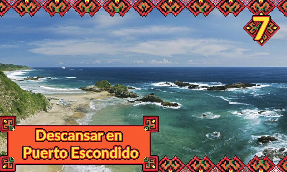 10 imperdibles en el estado de Oaxaca 7