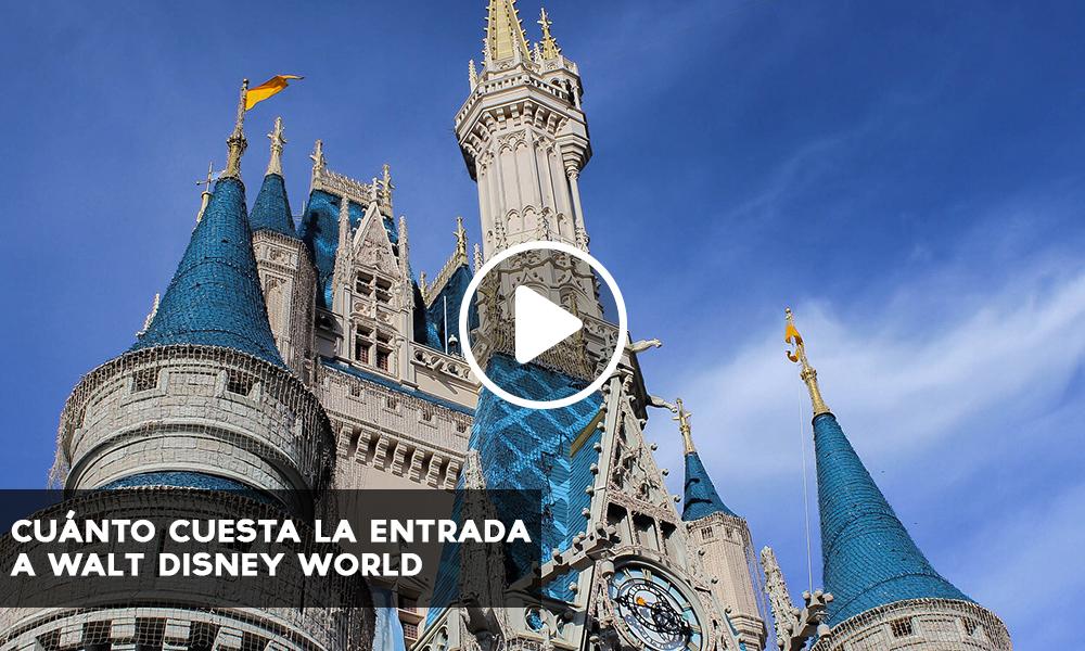 Cuánto cuesta la entrada a Walt Disney World