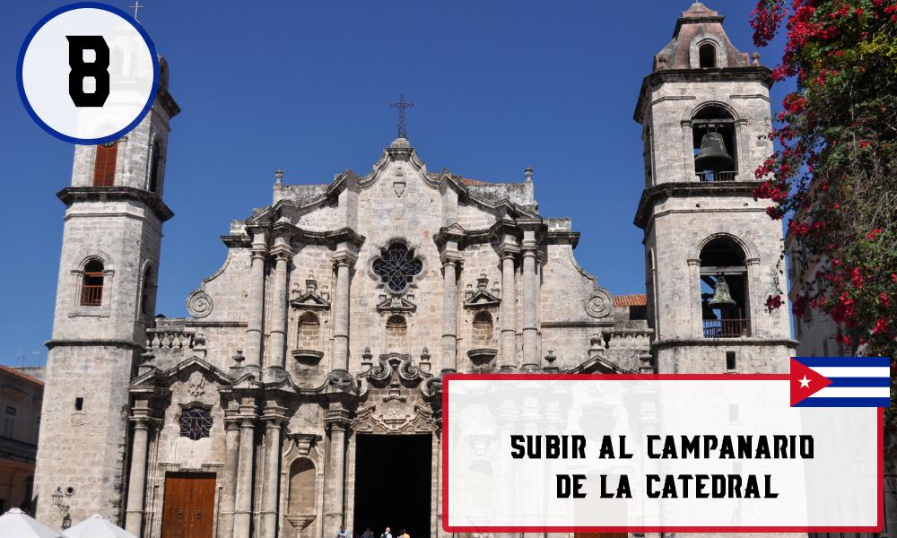 Qué hacer en La Habana, Cuba - #8 Subir al campanario de la Catedral