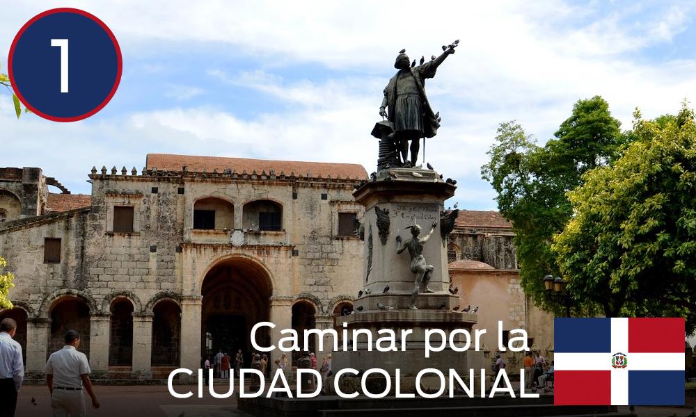 Caminar por la Ciudad Colonial
