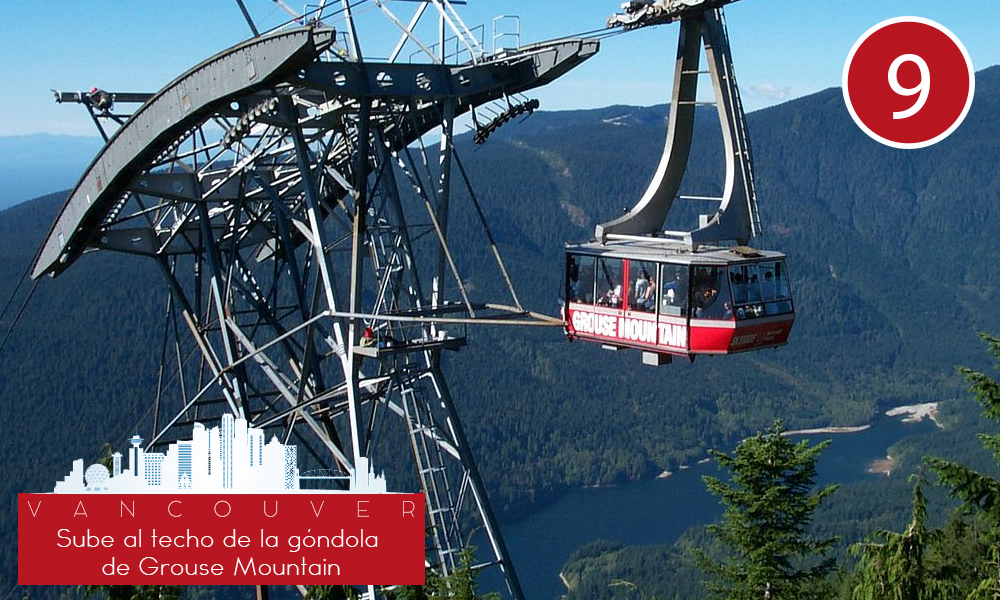 Qué hacer en Vancouver - #9 Sube al techo de la góndola de Grouse Mountain