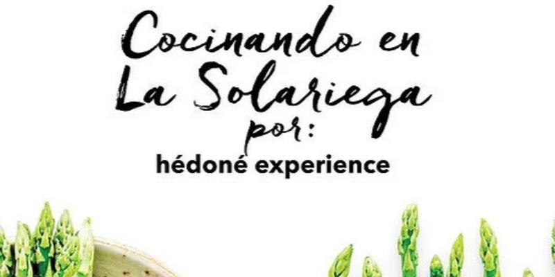 Hédóne EXPERIENCE: Cocinando en la Solariega